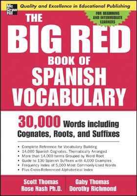 The Big Red Book Of Spanish Vocabulary By Thomas, Daniel Scott/ Thomas, Gaby/ Nash, Rose/ Richmond, Dorothy
