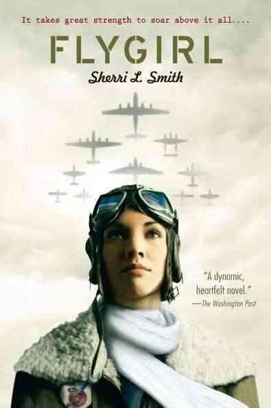Flygirl By Smith, Sherri L.